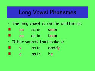Long Vowel Phonemes
