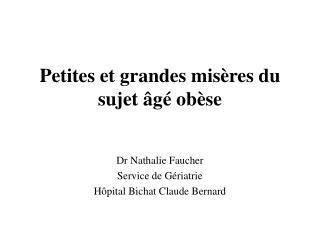Petites et grandes misères du sujet âgé obèse