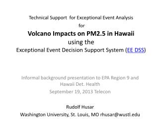 Informal background presentation to EPA Region 9 and Hawaii Det. Health