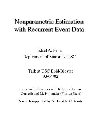 Nonparametric Estimation with Recurrent Event Data