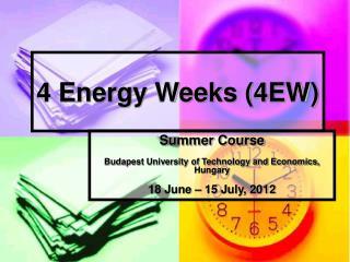 4 Energy Weeks (4EW)