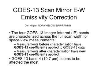 GOES-13 Scan Mirror E-W Emissivity Correction