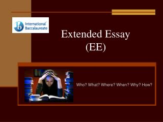 Extended Essay (EE)