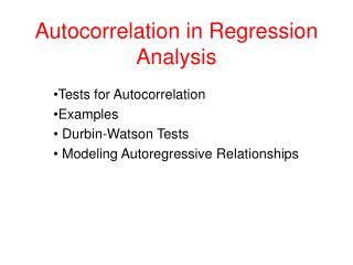 Autocorrelation in Regression Analysis
