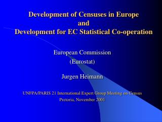 Development of Censuses in Europe and Development for EC Statistical Co-operation