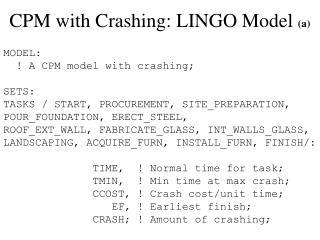 CPM with Crashing: LINGO Model  (a)