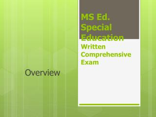 MS Ed. Special Education Written Comprehensive Exam