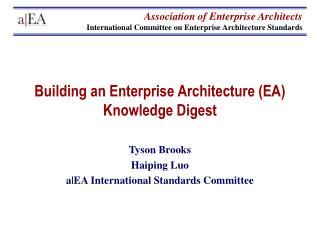 Building an Enterprise Architecture (EA) Knowledge Digest