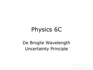 Physics 6C
