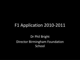 F1 Application 2010-2011