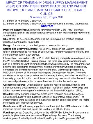 IMPACT OF TRAINING IN DRUG SUPPLY MANAGEMENT DSM ON DSM, DISPENSING PRACTICE AND PATIENT KNOWLEDGE AND CARE AT PRIMARY H