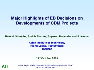 Major Highlights of EB Decisions on Developments of CDM Projects