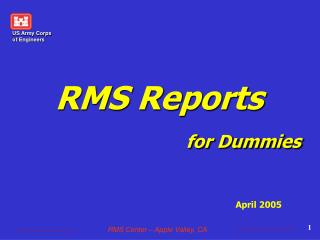 RMS Reports for Dummies