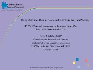 Using Outcomes Data in Treatment Foster Care Program Planning
