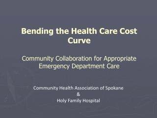 Community Health Association of Spokane & Holy Family Hospital