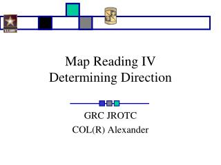 Map Reading IV Determining Direction