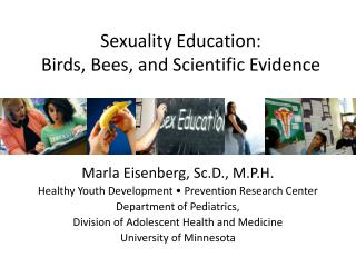 Sexuality Education:  Birds, Bees, and Scientific Evidence