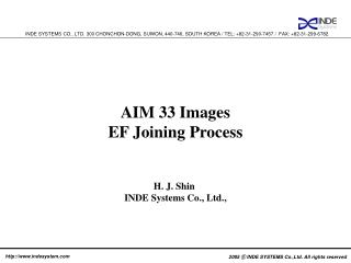AIM 33 Images  EF Joining Process