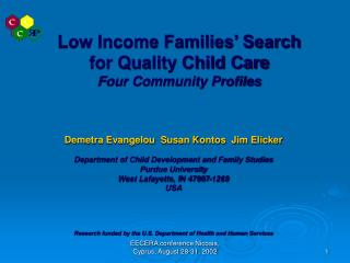 Low Income Families' Search  for Quality Child Care Four Community Profiles