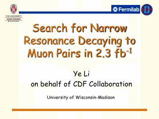 Search for Narrow Resonance Decaying to Muon Pairs in 2.3 fb -1