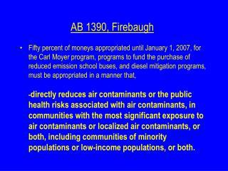 AB 1390, Firebaugh