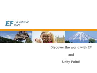 Discover the world with EF and Unity Point!