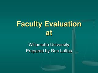 Faculty Evaluation at