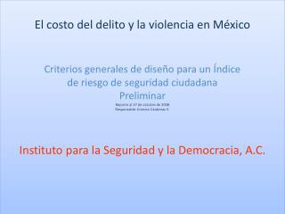 El costo del delito y la violencia en México Criterios generales de diseño para un Índice
