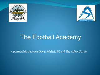 A partnership between Dover Athletic FC and The Abbey School
