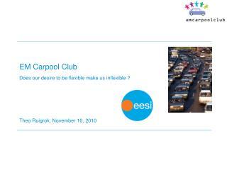 EM Carpool Club