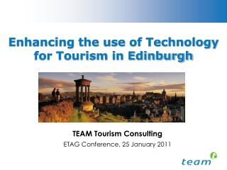 Enhancing the use of Technology  for Tourism in Edinburgh