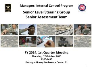 Managers' Internal Control Program Senior Level Steering Group Senior Assessment Team
