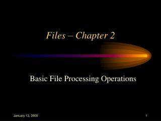 Files � Chapter 2
