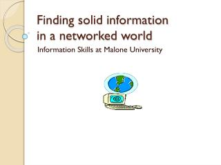 Finding solid information  in a networked world