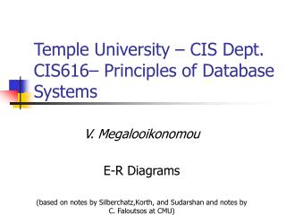 Temple University – CIS Dept. CIS616– Principles of Database Systems