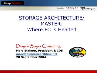 STORAGE ARCHITECTURE/ MASTER :  Where FC is Headed