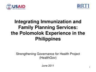 Strengthening Governance for Health Project (HealthGov) June 2011