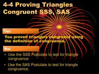 4-4 Proving Triangles Congruent SSS, SAS