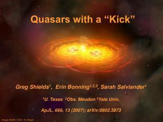 """Quasars with a """"Kick"""""""