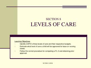 SECTION 8 LEVELS OF CARE