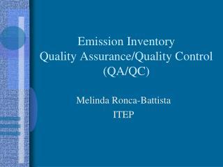 Emission Inventory Quality Assurance/Quality Control (QA/QC)