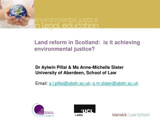 Land reform in Scotland:  is it achieving environmental justice?