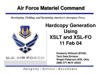 Hardcopy Generation Using  XSLT and XSL-FO 11 Feb 04