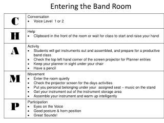 Entering the Band Room