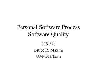 Personal Software Process Software Quality