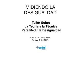 MIDIENDO LA  DESIGUALDAD
