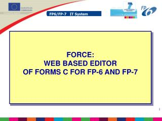 FORCE:  WEB BASED EDITOR OF FORMS C FOR FP-6 AND FP-7