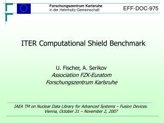 ITER Computational Shield Benchmark