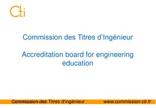 Commission des Titres d'Ingénieur Accreditation board for engineering education