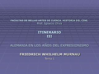 FRIEDRICH WHILHELM MURNAU Tema 1